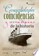 libro Casualidades, Coincidencias Y Serendipias De La Historia