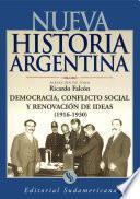 libro Democracia, Conflicto Social Y Renovador De Ideas 1916 1930