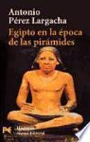 libro Egipto En La Epoca De Las Piramides / Egypt At The Time Of The Pyramids
