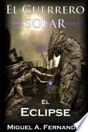 libro El Guerrero Solar