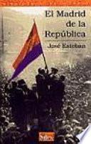 libro El Madrid De La República