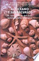 libro El Océano Y Sus Recursos, Iv. Las Ciencias Del Mar: Oceanografía Biológica