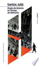 libro Elogio De Historia En Tiempo De Memoria