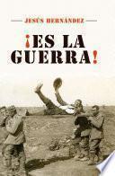 libro ¡es La Guerra!