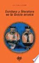 libro Escritura Y Literatura En La Grecia Arcaica