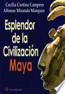 libro Esplendor De La Civilización Maya