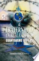 libro Fraternidad Entre Alambradas