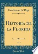 libro Historia De La Florida, Vol. 2 (classic Reprint)