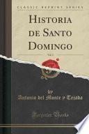 libro Historia De Santo Domingo, Vol. 3 (classic Reprint)