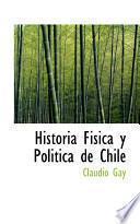 libro Historia Fisica Y Politica De Chile