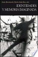 libro Identidades Y Memoria Imaginada