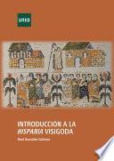 libro IntroducciÓn A La Hispania Visigoda