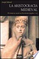 libro La Aristocracia Medieval