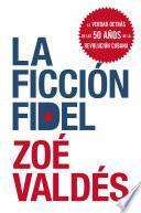 libro La Ficcion Fidel