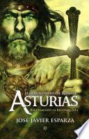 libro La Gran Aventura Del Reino De Asturias