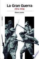 libro La Gran Guerra (1914-1948)