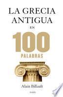 libro La Grecia Antigua En 100 Palabras