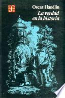 libro La Verdad En La Historia
