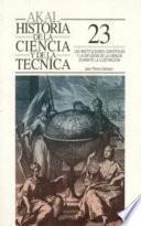 libro Las Instituciones Científicas Y La Difusión De La Ciencia Durante La Ilustración