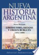 libro Liberalismo, Estado Y Orden Burgués (1852 1880)
