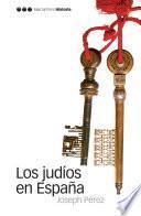 libro Los Judíos En España