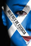 libro Mujeres De Escocia