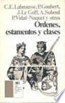 libro Ordenes, Estamentos Y Clases