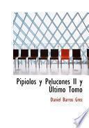 libro Pipiolos Y Pelucones Ii Y Ultimo Tomo