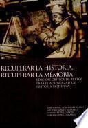 libro Recuperar La Historia, Recuperar La Memoria