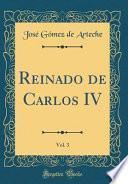 libro Reinado De Carlos Iv, Vol. 3 (classic Reprint)