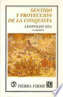 libro Sentido Y Proyección De La Conquista