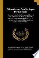 libro Si Los Censos Son De Suyos Perjudiciales: Discurso Leído En La Universidad Central Por D. Bienvenido Oliver Y Esteller Al Recibir La Investidura De...