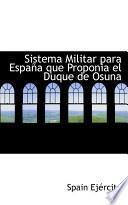 libro Sistema Militar Para Espaapa Que Proponia El Duque De Osuna