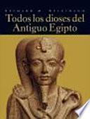 libro Todos Los Dioses Del Antiguo Egipto