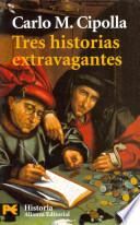 libro Tres Historias Extravagantes