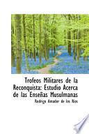 libro Trofeos Militares De La Reconquista