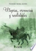 libro Utopías, Vivencias Y Realidades