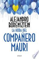 libro La Hora Del Compañero Mauri