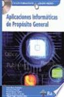 libro Aplicaciones Informáticas De Propósito General. (grado Medio)