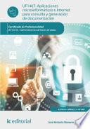 libro Aplicaciones Microinformáticas E Internet Para Consulta Y Generación De Documentación. Ifct0310