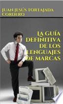 libro La Guía Definitiva De Los Lenguajes De Marcas