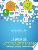 libro La Guía Del Community Manager. Estrategia, Táctica Y Herramientas