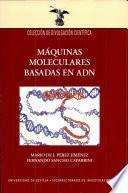 libro Máquinas Moleculares Basadas En Adn