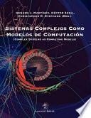 libro Sistemas Complejos Como Modelos De Computacion