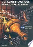 libro Consejos PrÁcticos Para Jugar El Final (libro+cd)