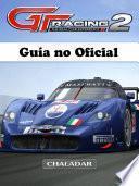 libro Gt Racing 2 Guía No Oficial