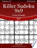 libro Killer Sudoku 9x9 Impresiones Con Letra Grande   Fácil   Volumen 25   270 Puzzles