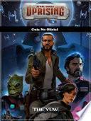 libro Star Wars Uprising Guía No Oficial