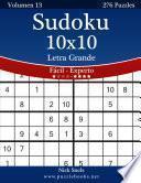 libro Sudoku 10x10 Impresiones Con Letra Grande   De Fácil A Experto   Volumen 13   276 Puzzles