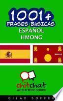 libro 1001+ Frases Bsicas Espaol   Hmong / 1001+ Spanish Basic Phrases   Hmong
